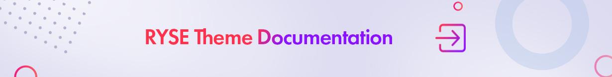 Ryse Documentation